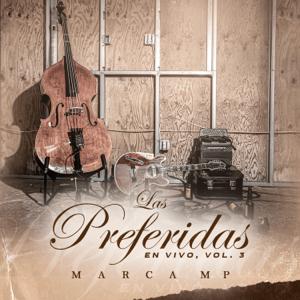 Marca MP - Las Preferidas, Vol. 3 (En Vivo)