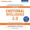 Travis Bradberry & Jean Greaves - Emotional Intelligence 2.0 (Unabridged)  artwork