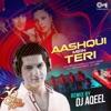 Aashiqui Mein Teri DJ Aqeel Remix Single