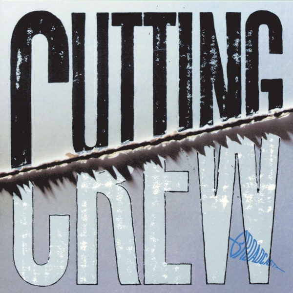 Cutting Crew mit (I Just) Died in Your Arms