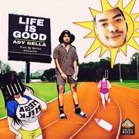 Marlon Alexander - LIFE IS GOOD (feat. Ady Gella) - Single