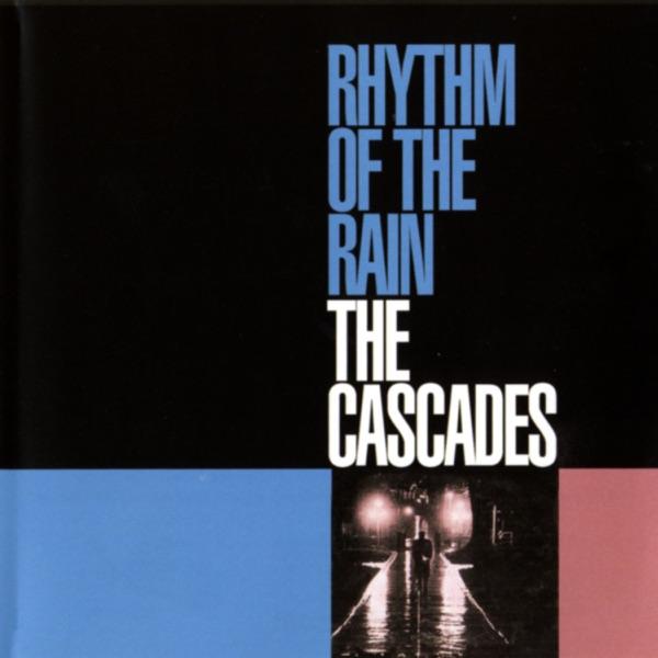 The Cascades - Rhythm Of The Rain