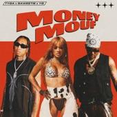 Tyga - Money Mouf