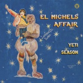 El Michels Affair - Ala Vida