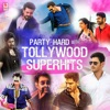 Party Hard With Tollywood Superhits