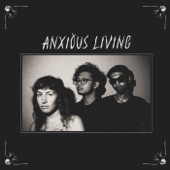 Anxious Living - Earthbound