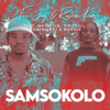 Tee Jay & Rascoe Kaos - Samsokolo (feat. Mr JazziQ, Sir Trill, ThackzinDJ & Boohle) [Radio Edit] artwork