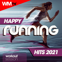 Various Artists - Happy Running Hits 2021 Workout Session (60 Minutes Non-Stop Mixed Compilation for Fitness & Workout 128 Bpm - Ideal for Running, Jogging) artwork