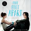Rachael Lippincott - Five Feet Apart (Unabridged)  artwork
