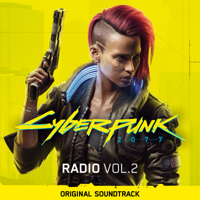 Various Artists - Cyberpunk 2077: Radio, Vol. 2 (Original Soundtrack) artwork