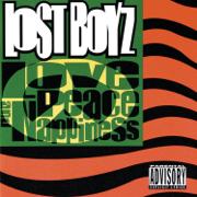 Love, Peace and Nappiness - Lost Boyz