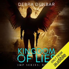 Kingdom of Lies: Imp Series, Book 7 (Unabridged)
