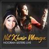 Nitt Khair Manga Nooran Sisters Live Concert Single