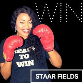 Win by Staar Fields