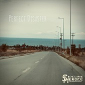 Sideline Heroes - Perfect Disaster