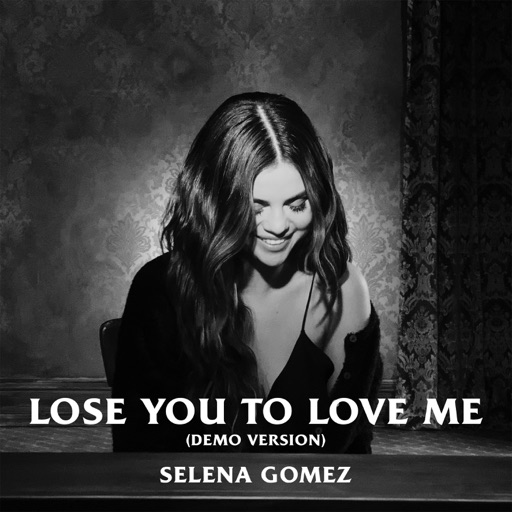 Art for Lose You To Love Me (Demo Version) by Selena Gomez
