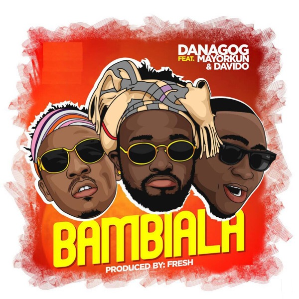 Bambiala (feat. Mayorkun & Davido) - Single