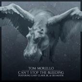 Tom Morello feat. Gary Clark Jr. & Gramatik - Can't Stop the Bleeding (feat. Gary Clark Jr. & Gramatik)