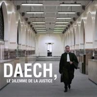 Télécharger Daech, le dilemme de la justice Episode 1
