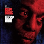 Billy Bang - Lucky Man: Introduction