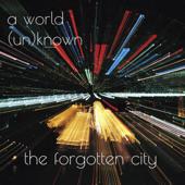 The Forgotten City - A World (Un)known