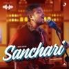 Sanchari Hyderabad Gig Single