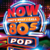 Various Artists - Now That's What I Call 80s Pop artwork