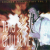 Golden collection, Vol. 2 - Toto Guillaume