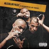 Alcolirykoz - No Nos Trajo la Cigüeña