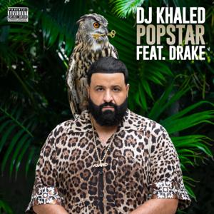 DJ Khaled - POPSTAR feat. Drake