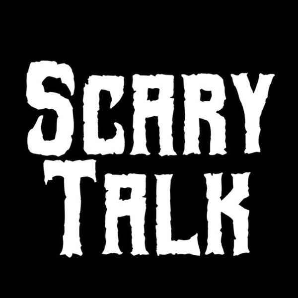 Scary Talk Podcast | Listen Free on Castbox