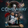 Come Away (Original Motion Picture Soundtrack)