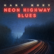 Neon Highway Blues - Gary Hoey - Gary Hoey