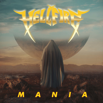 Mania Hell Fire album songs, reviews, credits