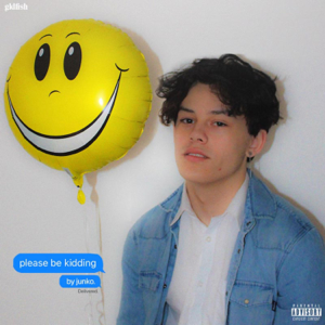 Junko - Please Be Kidding - EP