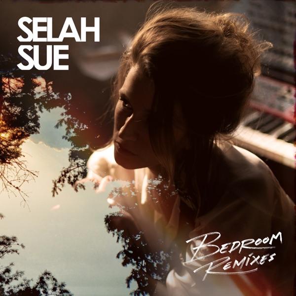 Bedroom (Remixes) - EP - Selah Sue