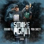 songs like Smoke Again (feat. Pooh Shiesty)