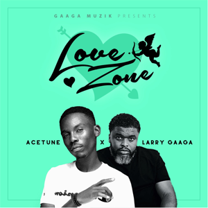 Acetune & Larry Gaaga - Love Zone - EP