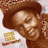 Sister Carol - Get up!!!