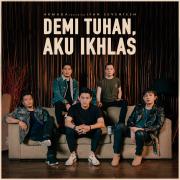 Demi Tuhan, Aku Ikhlas (feat. Ifan Seventeen)