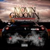 Movin Groovin feat Polo 2G Single