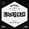 BOBBY - LUCKY MAN  artwork