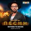 Nothing to Decide Live - Вадим Капустин mp3