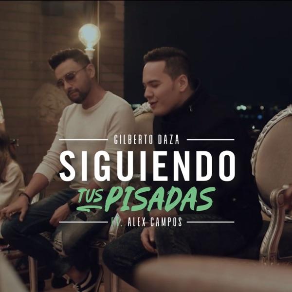 Siguiendo Tus Pisadas (Acoustic) [feat. Alex Campos] - Single
