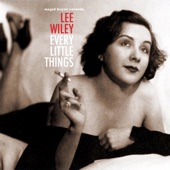 Lee Wiley - Keepin Out of Mischief Now