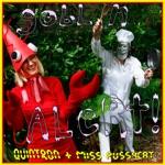 Quintron & Miss Pussycat - Goblin Alert