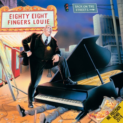 Back On the Streets (Remixed and Remastered) - 88 Fingers Louie