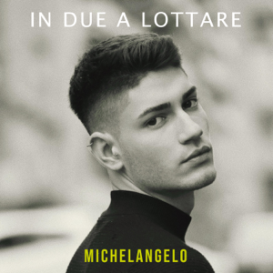 Michelangelo - In due a lottare
