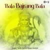 Bala Bajrang Bala Hanuman Bhajan