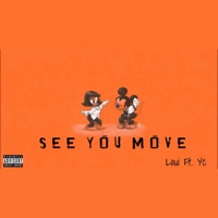 See You Move (feat. Yc) - Single Mp3 Download